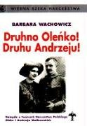 Druhno Olenko! Druhu Andrzeju!