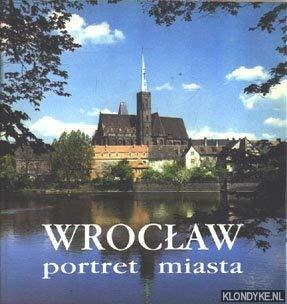 9788385283003: Wroclaw: portret miasta