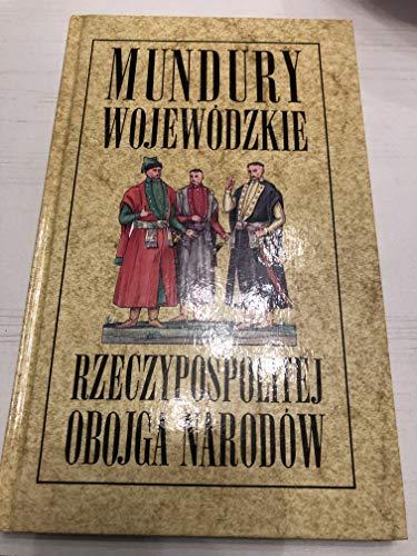 Mundury Wojewodzkie Rzeczypospolitej Obojga Narodow: Jeziorowski, Tadeusz