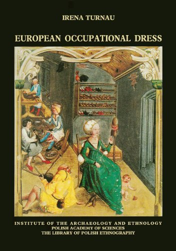 9788385463269: European Occupational Dress from the Fourteenth to the Eighteenth Century (The Library of Polish Ethnography, Vol. 49)