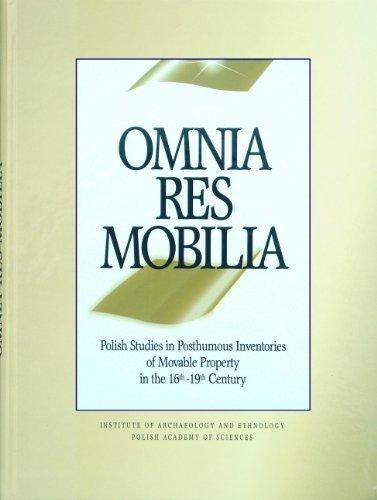 Omnia res mobilia: Polish Studies in Posthumous: Anna Kinecka (Translator),