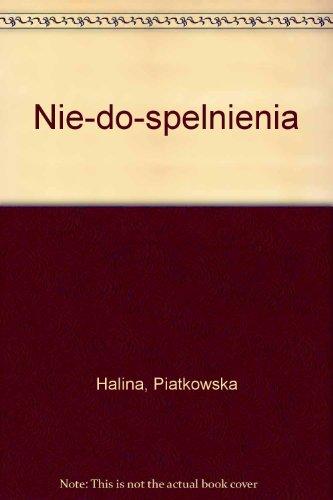 Nie-Do-Spenienia: Halina, Piatkowska