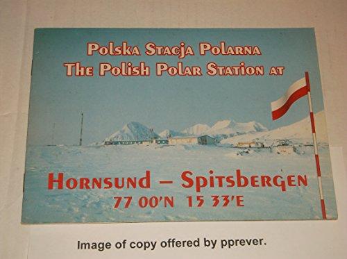 Polska Stacja Polarna / The Polish Polar Station at Hornsund - Spitsbergen, 77.00' N, ...