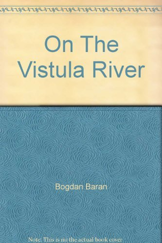 On the Vistula River: Bujak Adam - Text By Bogdan Baran