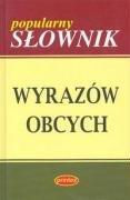 Popularny slownik wyrazow obcych: Jawor Leszek Bogdan (red.)