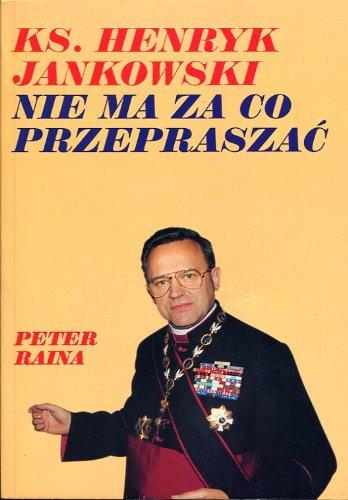 9788386035151: Ksiadz Henryk Jankowski nie ma za co przepraszac (Polish Edition)