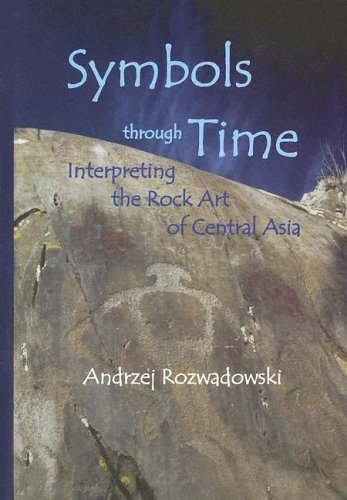 9788386094943: Symbols through Time: Interpreting the Rock Art of Central Asia