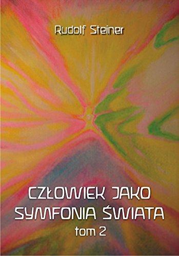 Czlowiek jako symfonia swiata Tom 2: Rudolf Steiner