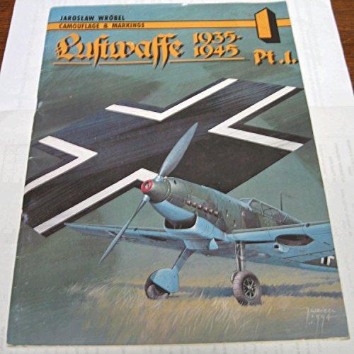 Camouflage & Markings 1 - Luftwaffe 1935-1940: Jaroslaw Wrobel, Janusz