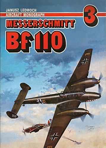Aircraft Monograph 3 - Messerschmitt Bf 110: Ledwoch, Janusz