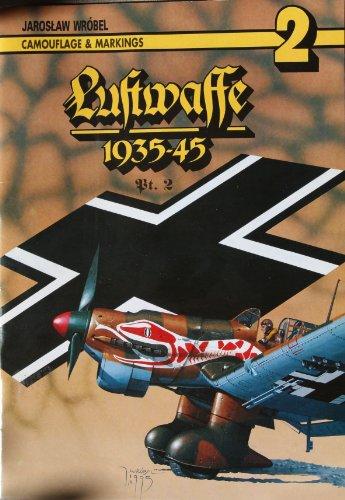 Luftwaffe 1935-1940 Pt. 2. Camouflage & Markings.: Wrobel, Jaroslaw