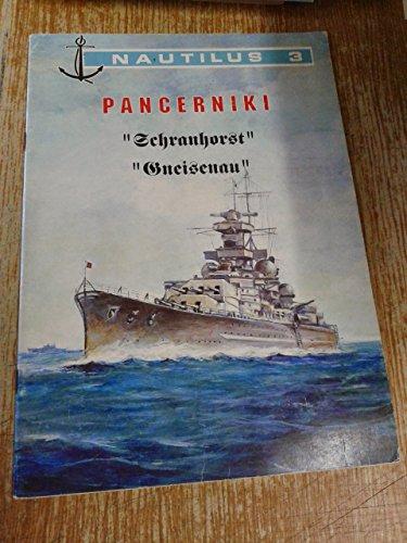"Pancerniki ""Schranhorst"" (Scharnhorst) ""Gneisenau"" (Nautilus 3) Wydawnictwo: Trojca, Halina i"
