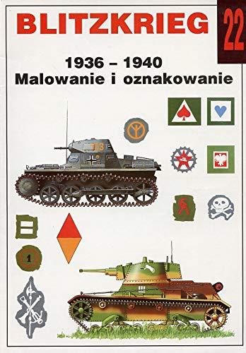 9788386209460: No. 022 - Blitzkrieg 1936 - 1940 Malowanie I Oznakowanie