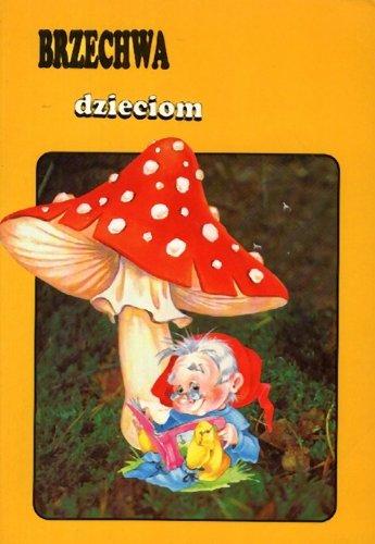 Dzieciom (Lektury Opracowaniem, 2): Jan Brzechwa