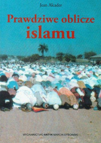 9788386482870: Prawdziwe oblicze islamu