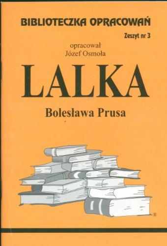Biblioteczka Opracowan Lalka Boleslawa Prusa: Osmola, J�zef