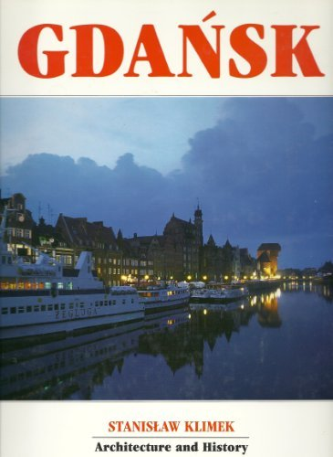 9788386642403: Gdansk: Architecture and History