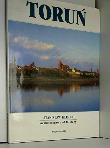 Torun: Architecture and History (Second Edition)