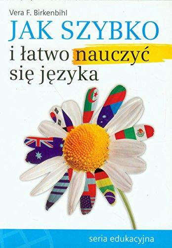 9788386757718: Jak szybko i latwo nauczyc sie jezyka