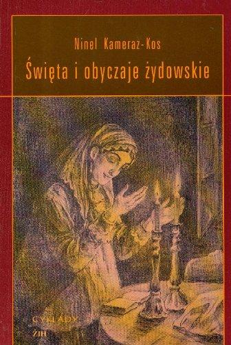 9788386859269: Swięta i obyczaje żydowskie (Polish Edition)