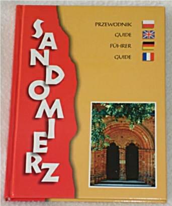 Sandomierz (Guide): Roman Chyla, Dorota