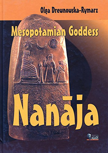 9788387111410: Mesopotamian Goddess Nanaja