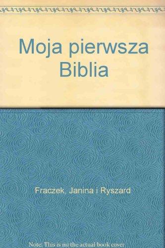 Moja pierwsza Biblia: Fraczek, Janina i