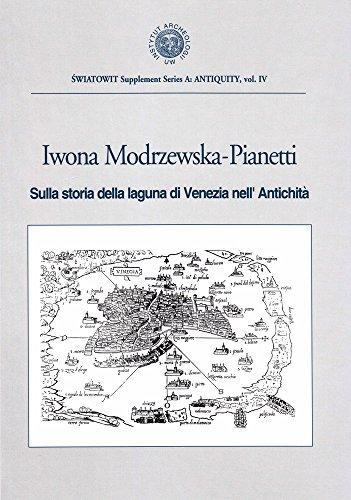 Sulla Storia della Laguna di Venezia nell': Modrzewska - Pianetti,