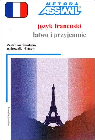9788387564308: Jezyk Francuski latwo i przyjemnie (1 livre + coffret de 4 cassettes) (en polonais)