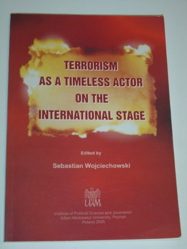 9788387704889: Terrorism as a Timeless Actor on the International Stage (Polish Edition)