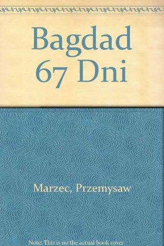 Bagdad 67 Dni (Polish Edition): Marzec, Przemysaw