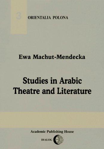 9788388238307: Studies in Arabic Theatre and Literature