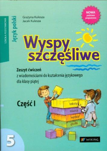 9788388323621: Wyspy szczesliwe 5 Zeszyt cwiczen z wiadomosciami do ksztalcenia jezykowego Czesc 1: szkola podstawowa