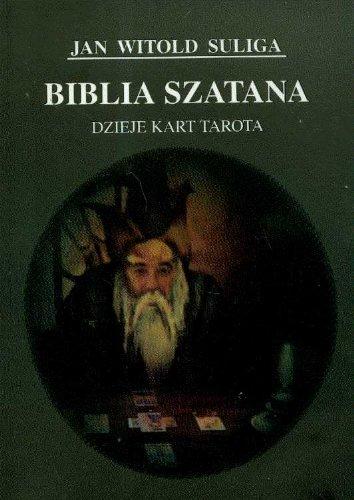 9788388330186: Biblia szatana Dzieje kart tarota