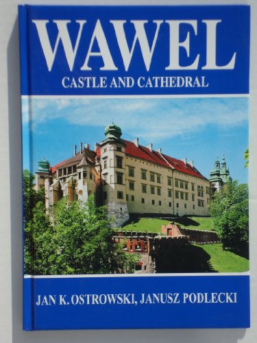 9788388553509: Wawel - Castle and Cathedral