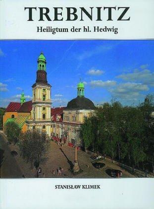 Trebnitz. Heiligtum der hl. Hedwig: Kielbasa, P. Antoni