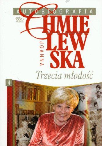 9788388791758: Autobiografia t.4 Trzecia mlodosc