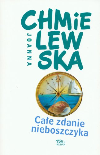 Cale zdanie nieboszczyka: Chmielewska, Joanna
