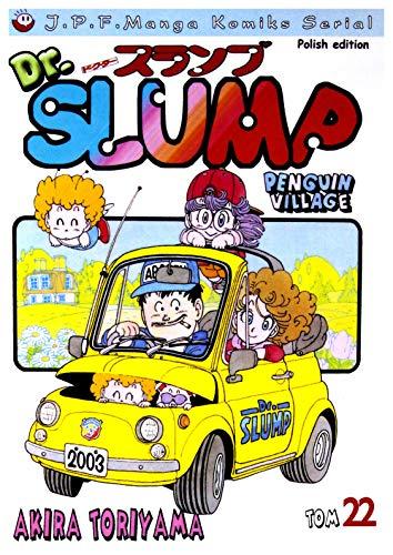 Dr Slump. Tom 22: Toriyama Akira