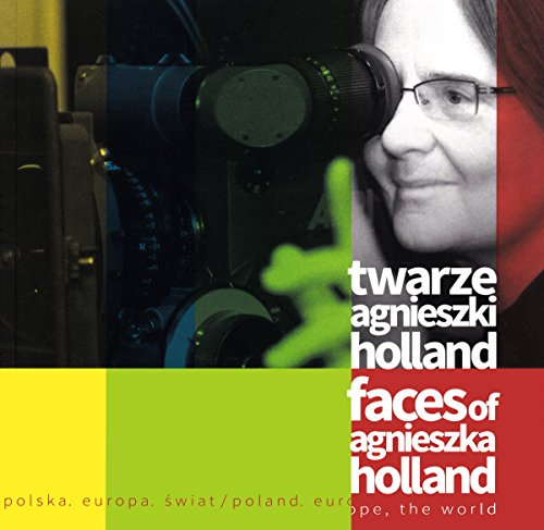 Poland, Europe, the World: Faces of Agnieszka: Claudia Dillmann; Dorota