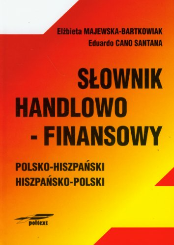 9788388840364: Slownik handlowo-finansowy polsko-hiszpanski hiszpansko-polski