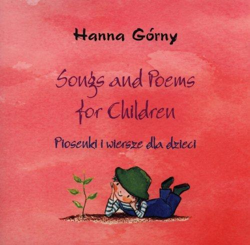 9788388845765: Songs and poems for children Piosenki i wiersze dla dzieci + CD