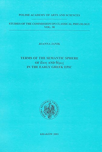 9788388857546: Terms of the Semantic Sphere of dike and themis in the Early Greek Epic (Studies of the Commission on Classical Philology, Vol. 30)