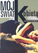 9788388875779: Moj Swiat Jest Kobieta: Dziennik Lesbijki (Polish Edition)