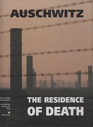 9788388918261: Auschwitz: The Residence of Death