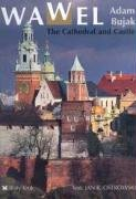 9788388918391: Wawel: The Cathedral and Castle