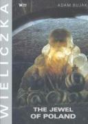 9788388918643: Wieliczka The Jewel of Poland