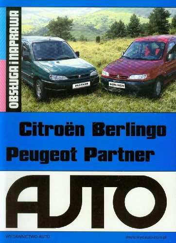9788388986055: Citroen Berlingo Peugeot Partner. Obsluga i naprawa