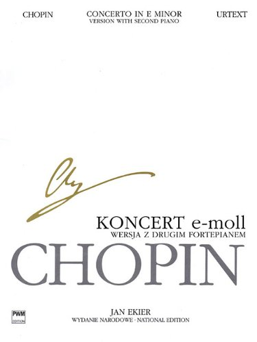9788389003508: Concerto in E Minor Op. 11 - Version with Second Piano: Chopin National Edition 30B, Vol. Vla (Series B: Works Published Posthumously / Seria B: Utwory Wydane Posmiertnie)