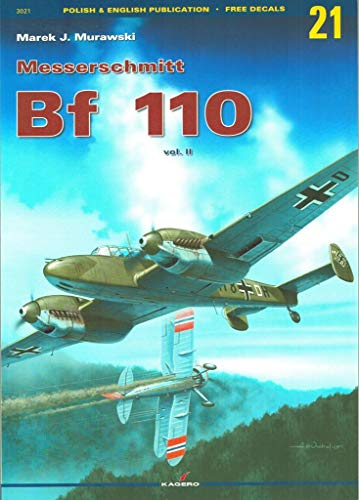 9788389088833: Monographs No. 21 - Messerschmitt Bf-110 Vol. II